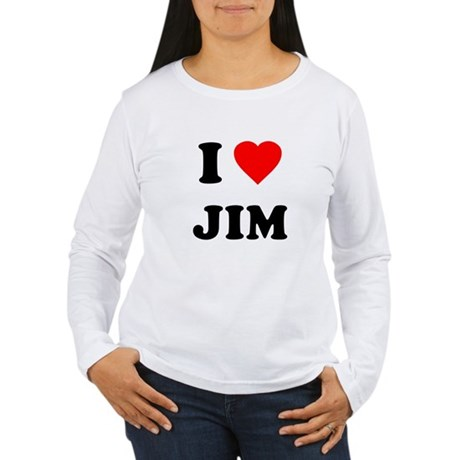 I Love Jim Womens Long Sleeve T-Shirt