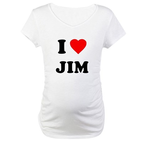 I Love Jim Maternity T-Shirt