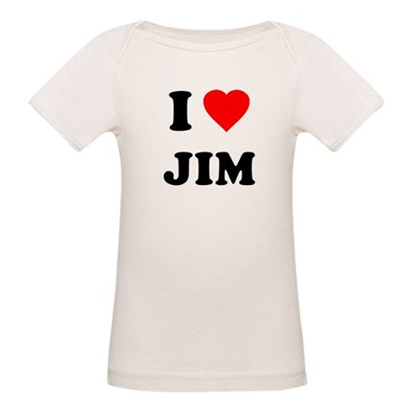 I Love Jim Organic Baby T-Shirt