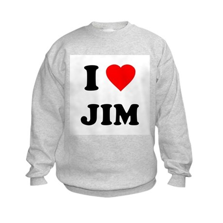I Love Jim Kids Sweatshirt