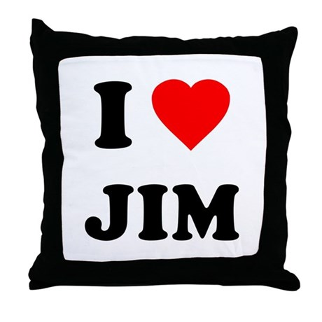 I Love Jim Throw Pillow