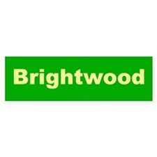 Brightwood Bumper Sticker