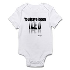 You have been Iced Infant Bodysuit