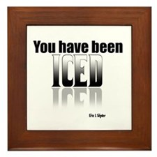 You have been Iced Framed Tile