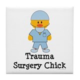 Trauma Surgery Chick Tile Coaster
