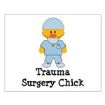 Trauma Surgery Chick Small Poster
