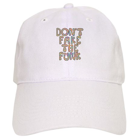 Don't Fake The Funk Cap