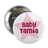 "Baby Tamia 2.25"" Button (100 pack)"