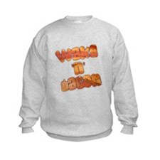 Wake N Bacon Sweatshirt