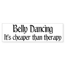 Belly Dancing: It's cheaper Bumper Bumper Sticker