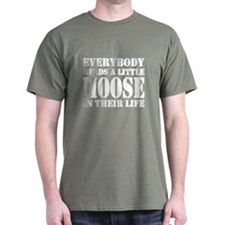 Get a Little Moose T-Shirt
