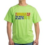 Easy Snowmobiling Green T-Shirt