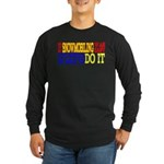 Easy Snowmobiling Long Sleeve Dark T-Shirt