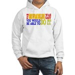 Easy Snowmobiling Hooded Sweatshirt