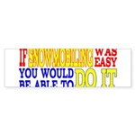Easy Snowmobiling Bumper Sticker