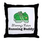 Mommy's Future Running Buddy Throw Pillow