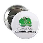 Mommy's Future Running Buddy 2.25