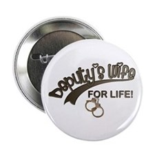 Deputy's Wife for Life Button