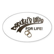Deputy's Wife for Life Oval Decal