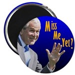 "Miss Me Yet? 2.25"" Magnet (10 pack)"