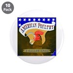 "American Poultry 3.5"" Button (10 pack)"