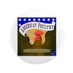 "American Poultry 3.5"" Button"