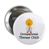 "Occupational Therapy Chick 2.25"" Button"