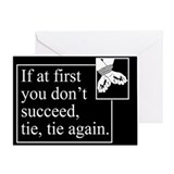 Tie Tie Again Greeting Card