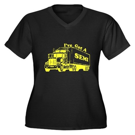 I've Got A Semi Womens Plus Size V-Neck Dark T-Sh