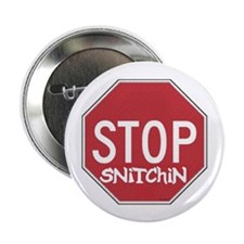 "STOP SNITCHING 2.25"" Button (10 pack)"