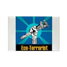 Eco-Terrorist Rectangle Magnet
