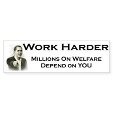 Bumper Sticker - Work Harder