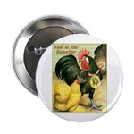 "Year Of The Rooster2 2.25"" Button"