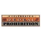 Bumper Sticker Celebrate the Repeal of Prohibition