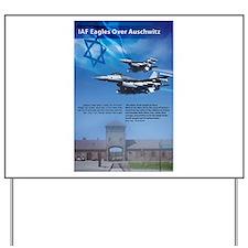 IAF Eagles Over Auschwitz Yard Sign