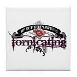 My Superpower is... Tile Coaster