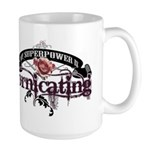 My Superpower is... Large Mug