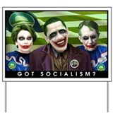 Got Socialism? Yard Sign