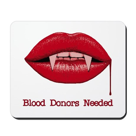 Blood Donors Needed Mousepad