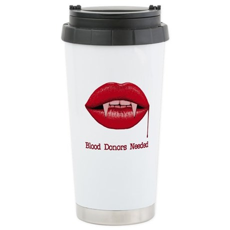 Blood Donors Needed Ceramic Travel Mug