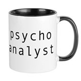 psycho analyst Mug