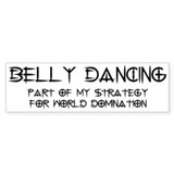 Belly Dance domination Bumper Sticker (50 pk)