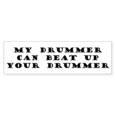 Beat up drummer Bumper Bumper Sticker