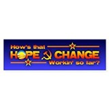 Hope & Change Bumper Bumper Sticker