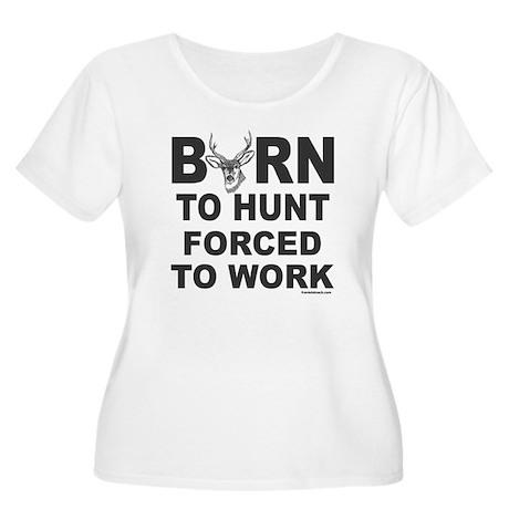 BORN TO HUNT Women's Plus Size Scoop Neck T-Shirt