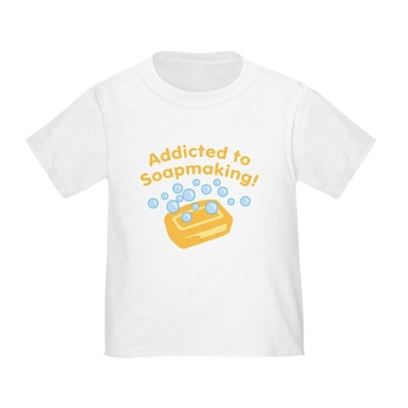 Addicted to Soap Craft Toddler T-Shirt