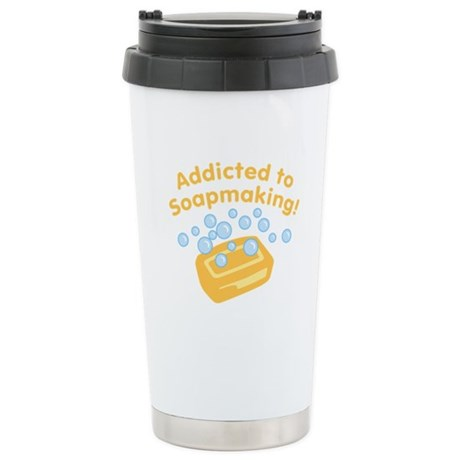 Addicted to Soap Craft Ceramic Travel Mug