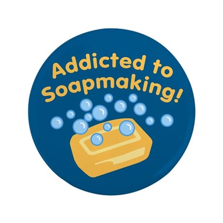 "Addicted to Soap Craft 3.5"" Button"