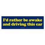 I'd Rather Be Awake sticker