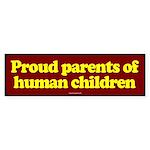Proud Parents of Human Children sticker